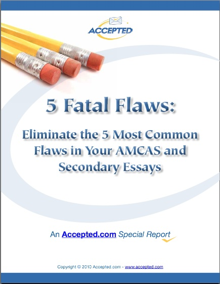 5 Fatal Flaws to Avoid in Your Med School Essays