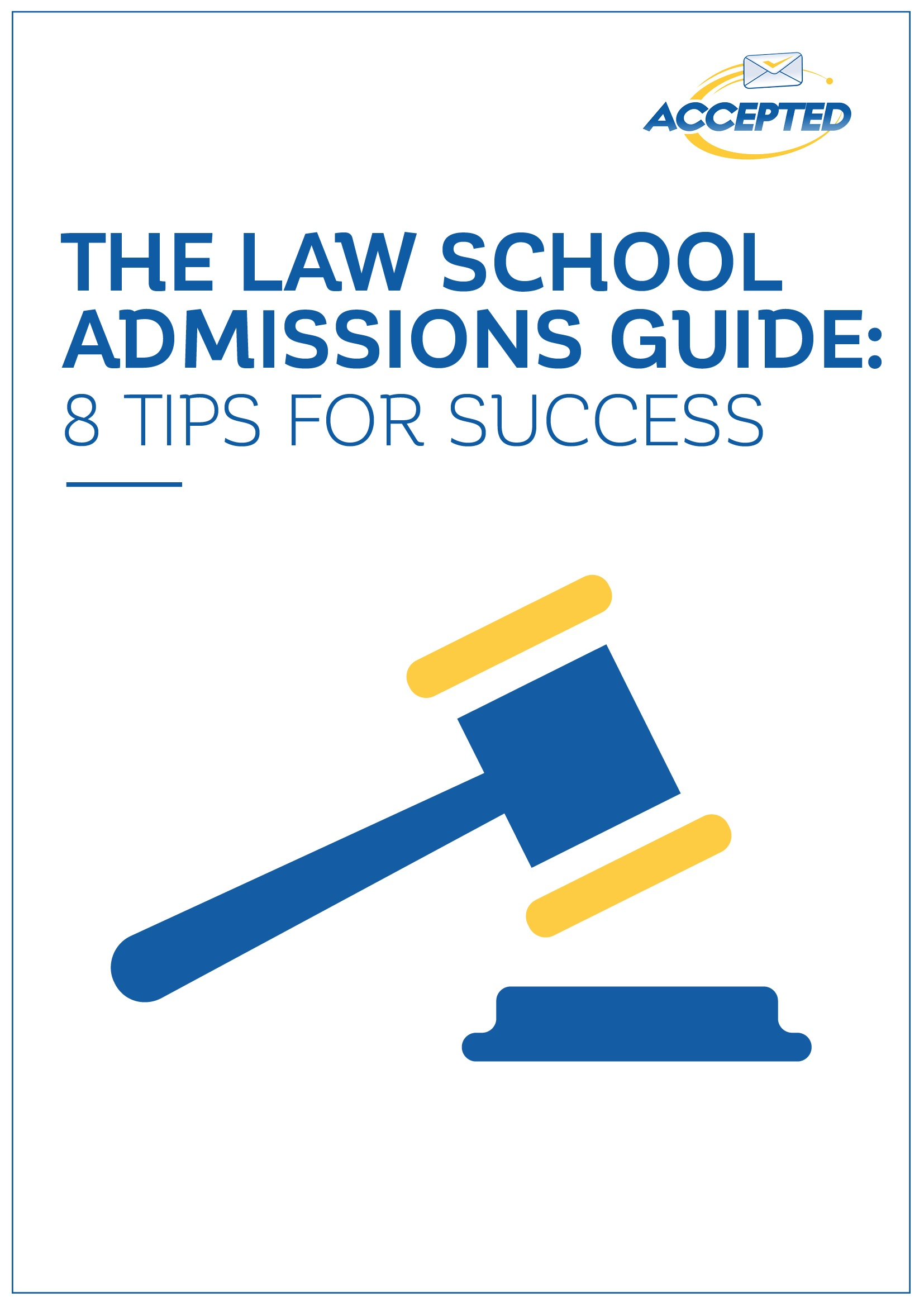 Law School Admissions Guide
