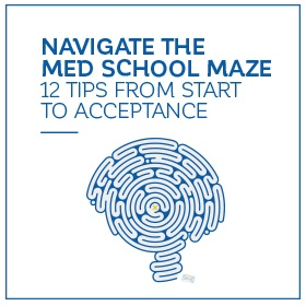 Navigate the Med School Maze: download your copy today!