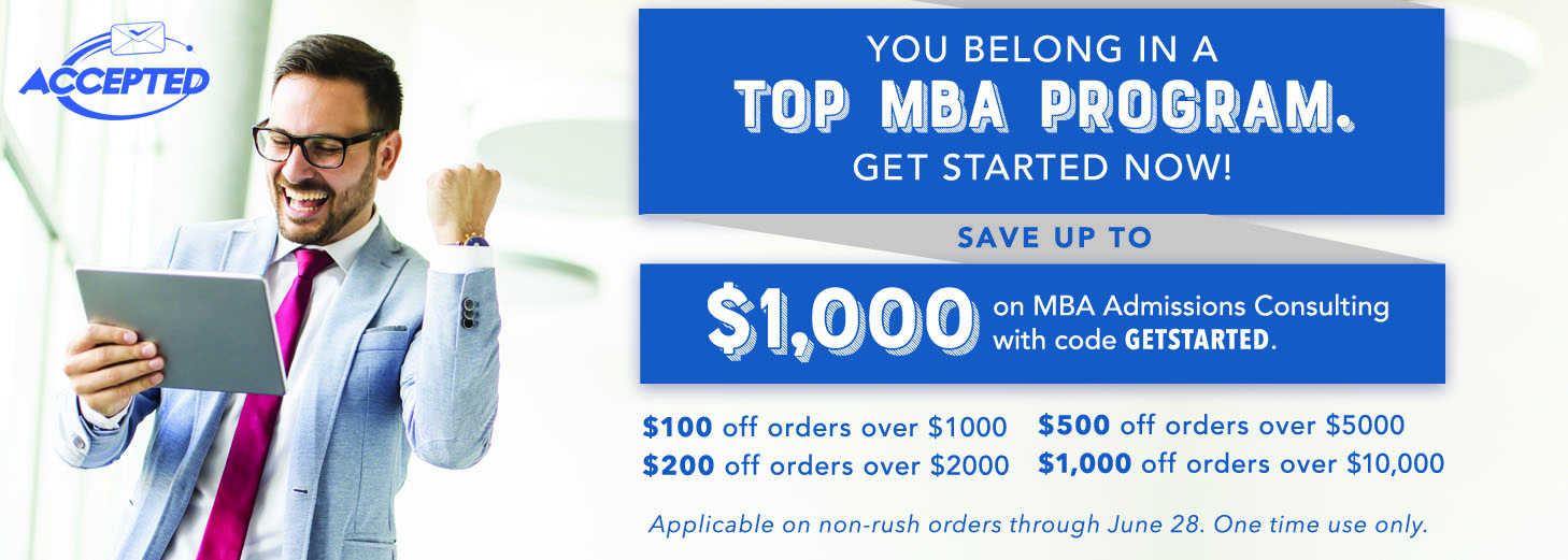 You belong in a top MBA program! Save on our services now!