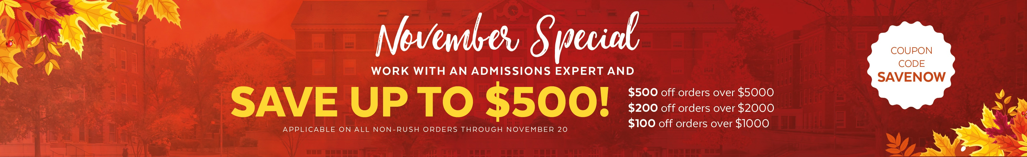 Save up to $500 on college admissions services! Shop now >>