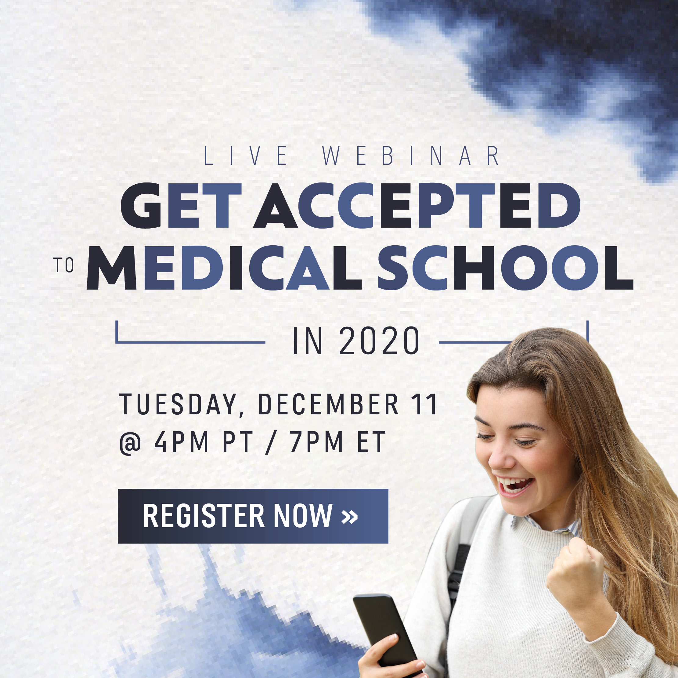 Register for the Get Accepted to Medical School in 2020 Webinar!