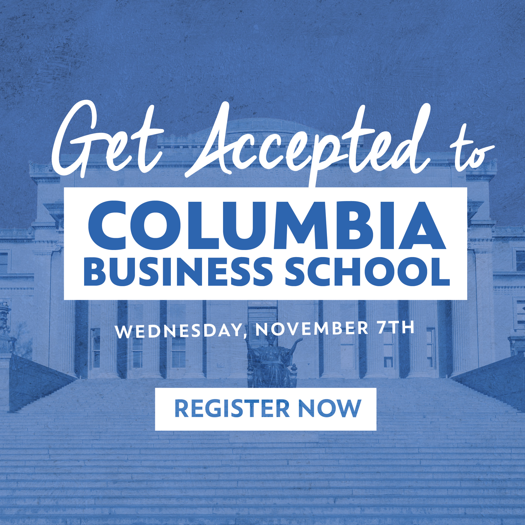 11.7.18 MBA CBS - Get Accepted to Columbia Business School_Square Register.jpg