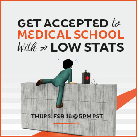 Get Accepted to Med School with Low Stats!