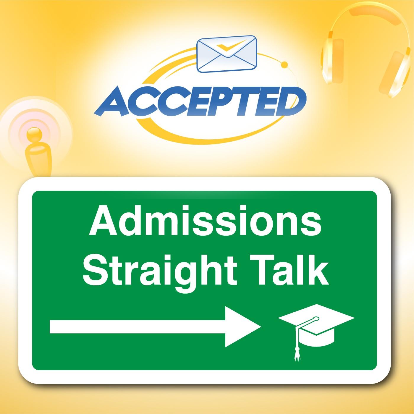 Admissions Straight Talk