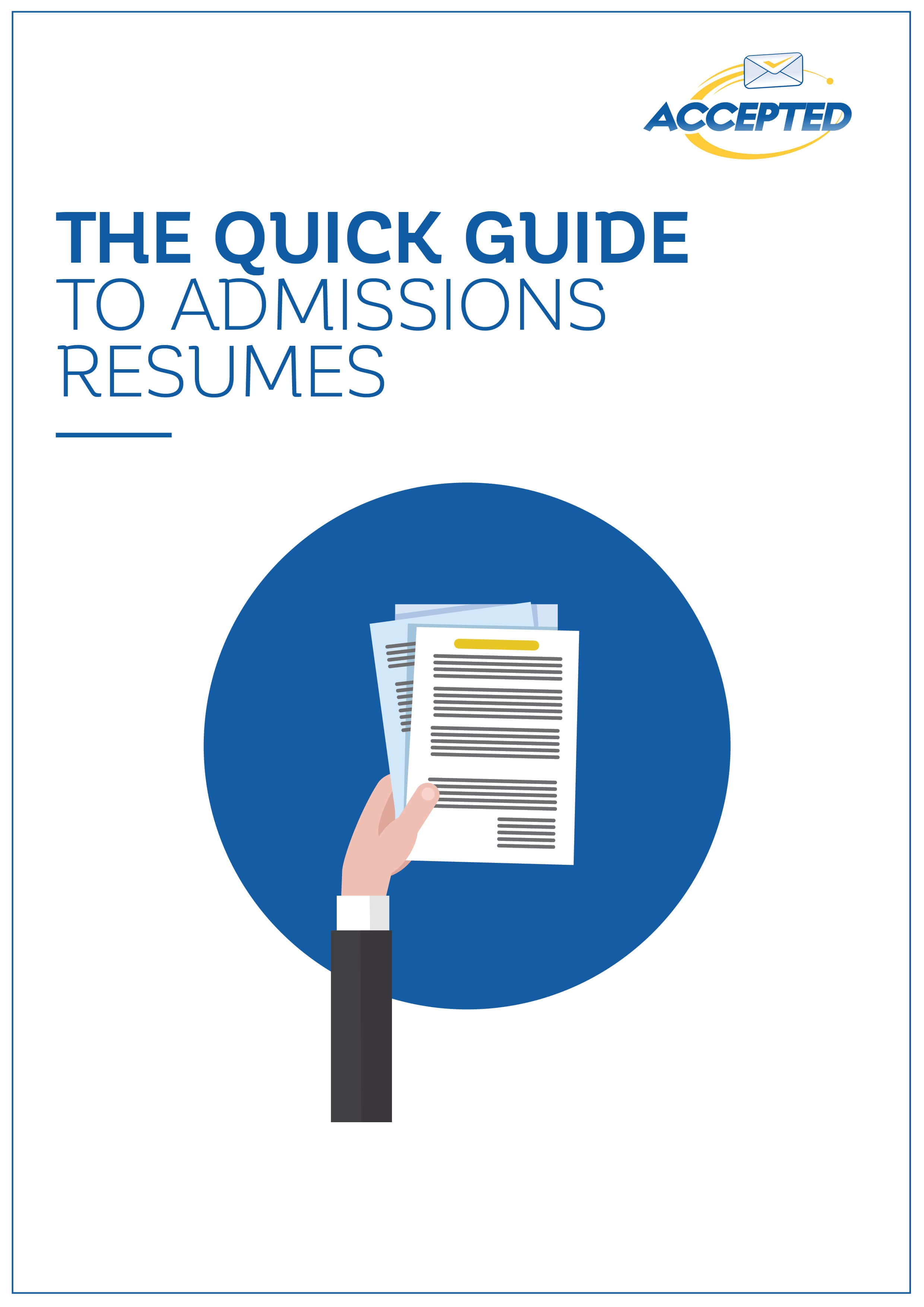 The Quick Guide to Admissions Resumes
