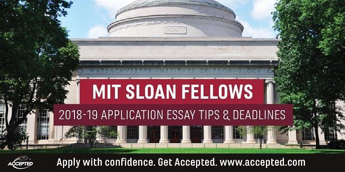 MIT Sloan Fellows Essay Tips Deadlines Sloan