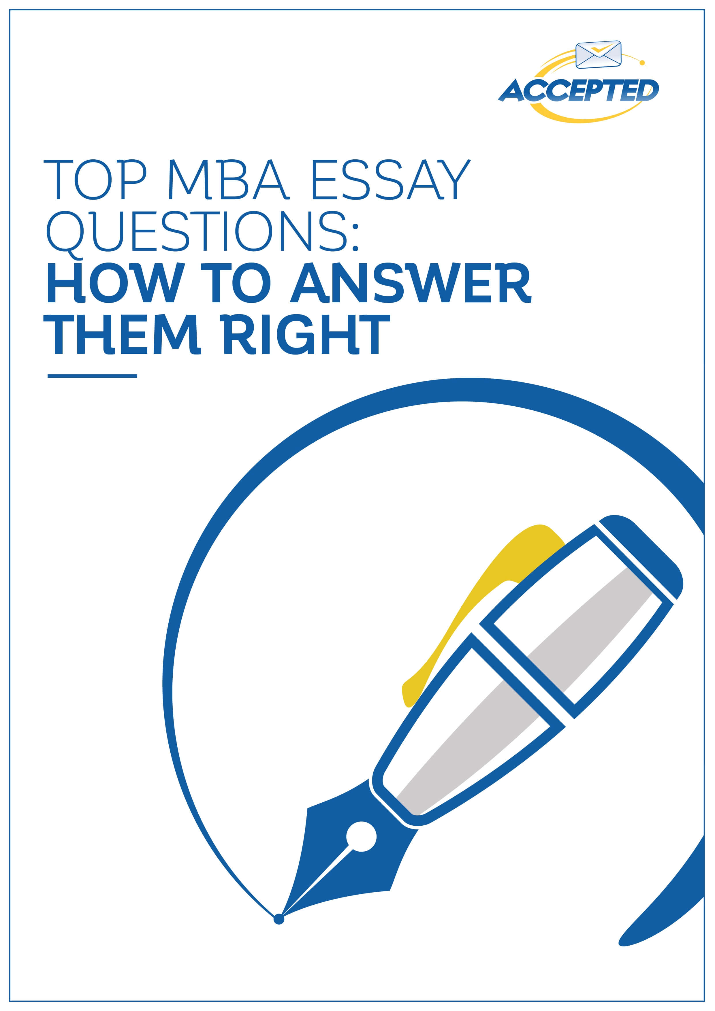 List of MBA Essay Questions from the World's Top Business Schools.