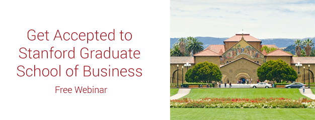 Get Accepted to Stanford GSB - Free Webinar