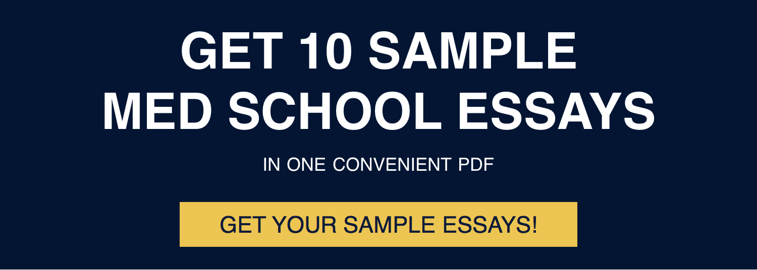 Click here for 10 free sample medical school application essays!